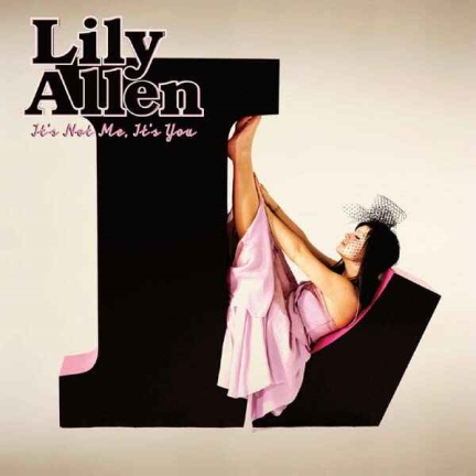 lily_allen_its_not_me_its_you